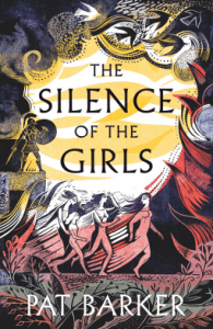 Cover of The Silence of the Girls by Pat Barker