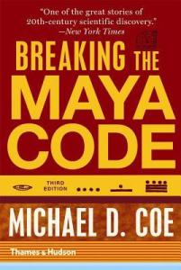 Cover of Breaking the Maya Code by Michael D. Coe