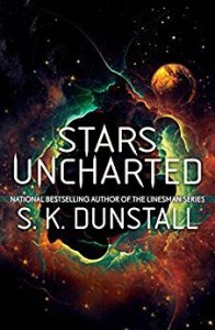 Cover of Stars Uncharted by S.K. Dunstall