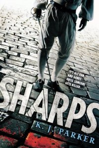 Cover of Sharps by K.J. Parker