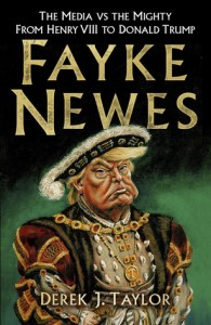 Cover of Fayke Newes by Derek Taylor
