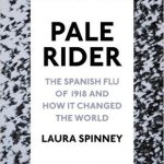 Cover of Pale Rider by Laura Spinney