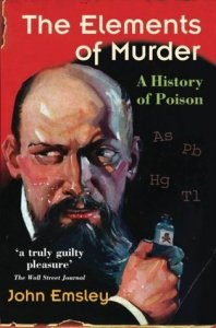 Cover of The Elements of Murder by John Emsley