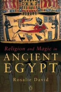Cover of Religion and Magic in Ancient Egypt by Rosalie David