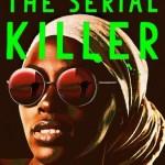 Cover of My Sister, The Serial Killer by Oyinkan Braithwaite