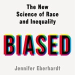 Cover of Biased by Jennifer Eberhardt
