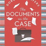 Cover of The Documents in the Case by Dorothy L. Sayers