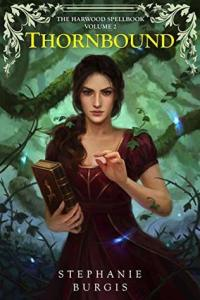 Cover of Thornbound by Stephanie Burgis