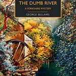 Cover of The Body in the Dumb River by George Bellairs