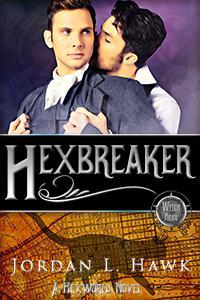 Cover of Hexbreaker by Jordan L. Hawk