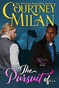 Cover of The Pursuit of by Courtney Milan