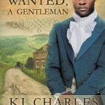 Cover of Wanted, a Gentleman by K.J. Charles