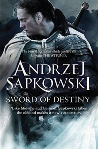 Cover of Sword of Destiny by Andrzej Sapkowski