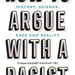 Cover of How to Argue with a Racist by Adam Rutherford