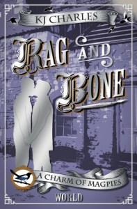 Cover of Rag and Bone by K.J. Charles
