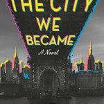 Cover of The City We Became by N.K. Jemisin