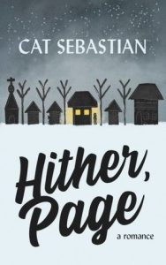 Cover of Hither, Page by Cat Sebastian