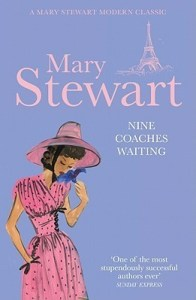 Cover of Nine Coaches Waiting by Mary Stewart