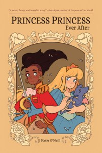 Cover of Princess Princess Ever After by Kate O'Neill