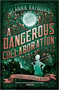 Cover of A Dangerous Collaboration by Deanna Raybourn