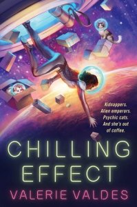 Cover of Chilling Effect by Valerie Valdes