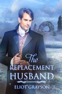Cover of The Replacement Husband by Eliot Grayson