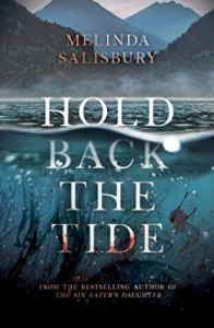 Cover of Hold Back The Tide by Melinda Salisbury