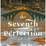Cover of The Seventh Perfection by Daniel Polansky