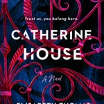 Cover of Catherine House by Elisabeth Thomas