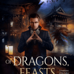 Cover of Of Dragons, Feasts and Murders by Aliette De Bodard