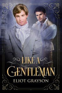 Cover of Like a Gentleman by Eliot Grayson