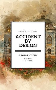 Cover of Accident by Design, by E.C.R. Lorac