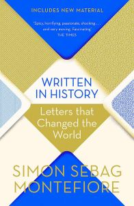 Cover of Written In History: Letters That Changed The World by Simon Sebag Montefiore