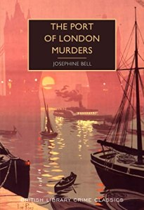 Cover of The Port of London Murders by Josephine Bell