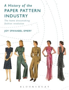 Cover of A History of the Paper Pattern Industry by Joy Spanabel Emery