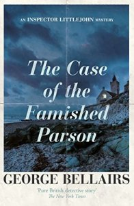 Cover of The Case of the Famished Parson by George Bellairs