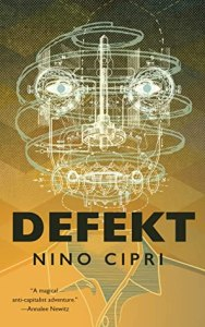 Cover of Defekt, by Nino Cipri