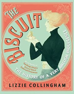 Cover of The Biscuit by Lizzie Collingham