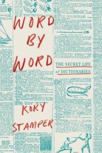 Cover of Word by Word by Kory Stamper
