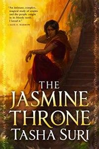Cover of The Jasmine Throne by Tasha Suri