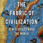 Cover of The Fabric of Civilization by Virginia Postrel