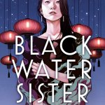 Cover of Black Water Sister by Zen Cho