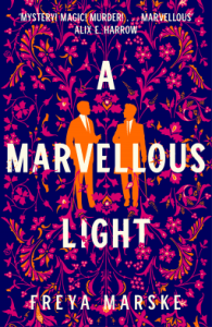Cover of A Marvellous Light by Freya Marske