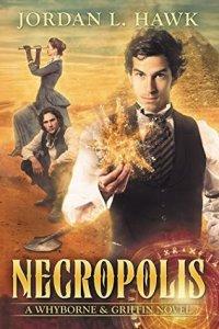 Cover of Necropolis by Jordan L Hawk