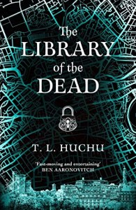 Cover of The Library of the Dead by T.L. Huchu