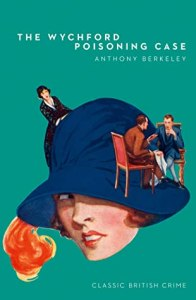 Cover of The Wychford Poisoning Case by Anthony Berkeley