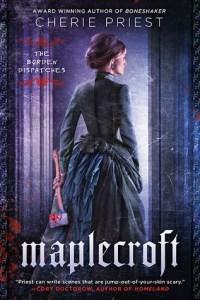 Cover of Maplecroft by Cherie Priest