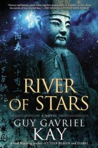 Cover of River of Stars by Guy Gavriel Kay