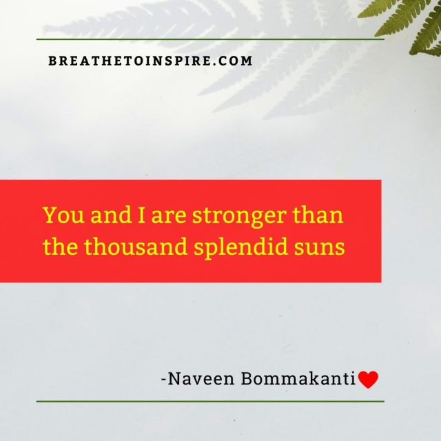 you and I stronger-love-quotes-naveen-bommakanti