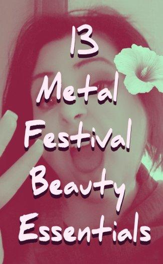 mylaar-13-metal-festival-beauty-essentials6803910143568583976.jpg
